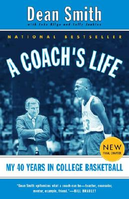 A Coach's Life By Smith, Dean/ Kilgo, John/ Jenkins, Sally