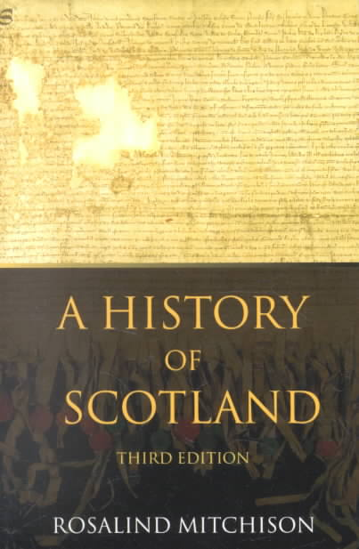 A History of Scotland By Mitchison, Rosalind