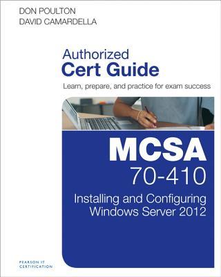 MCSA 70-410 Cert Guide By Poulton, Don/ Camardella, David